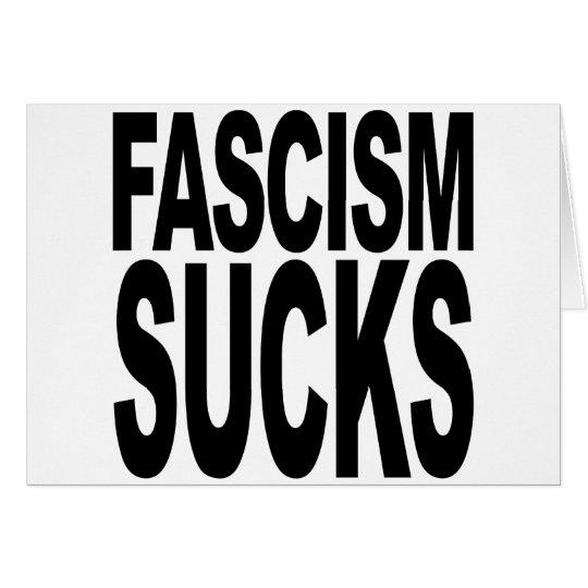 Fascism Sucks Card