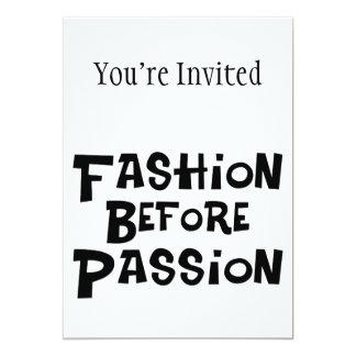 Fashion Before Passion 5x7 Paper Invitation Card
