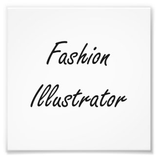 Fashion Illustrator Artistic Job Design Photo Print