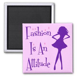 Fashion Is An Atttitude Magnet