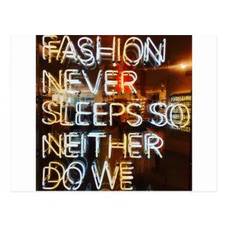 Fashion never sleeps so neither do we ! postcard