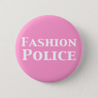 Fashion Police Gifts Button