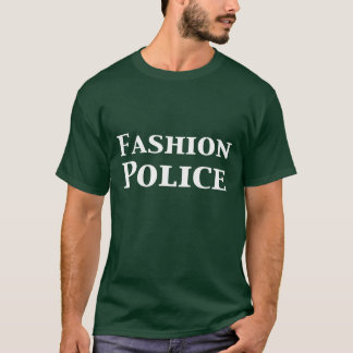 Fashion Police Gifts T Shirt