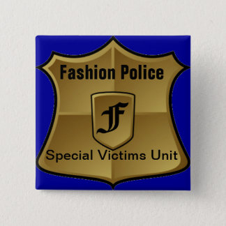 Fashion Police Special Victims Unit Pinback On