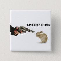 Fashion Victims Button