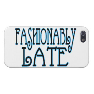 Fashionably Late Worth The Wait Case For iPhone SE/5/5s