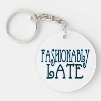 Fashionably Late Worth The Wait Keychain