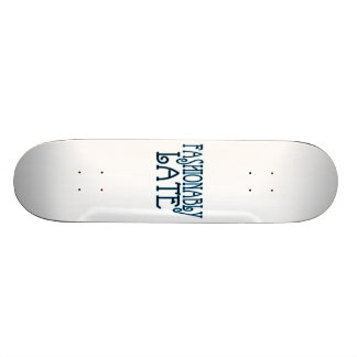 Fashionably Late Worth The Wait Skate Boards