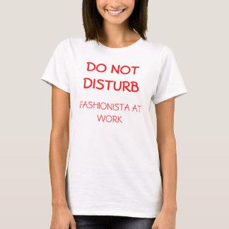 Fashionista at Work T-shirt