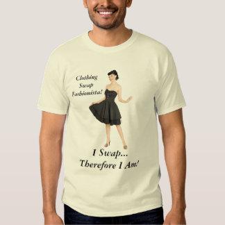 ¡Fashionista del intercambio de la ropa - me Playera
