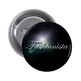 """Fashionista"" slogan badge Pinback Button"