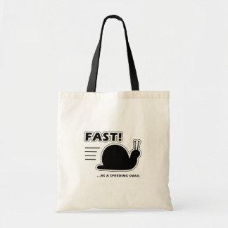 Fast as a speeding snail tote bag