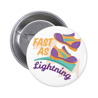 Fast As Lightning 2 Inch Round Button