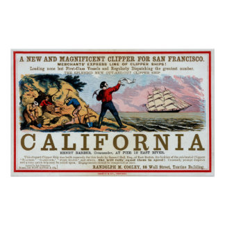 FAST CLIPPER SHIPS to the SAN FRANCISCO GOLD 1850 Poster