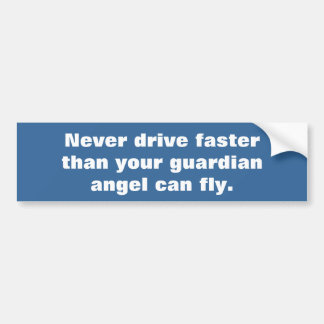 Fast driver vs guardian angel car bumper sticker