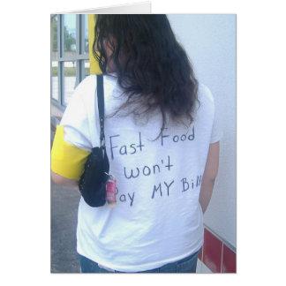 Fast Food Won't Pay My Bills Card