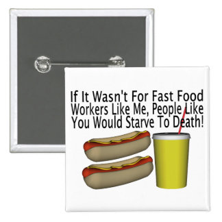 Fast Food Worker Pinback Button
