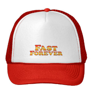 Fast Forever - Clothes Only Trucker Hat