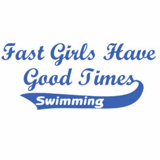 Fast Girls Have Good Times (Blue) Cutout