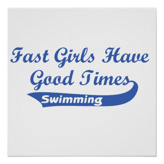 Fast Girls Have Good Times (Blue) Poster