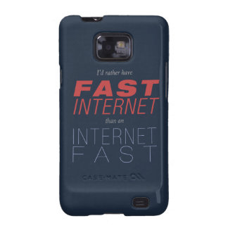 Fast Internet, not Internet Fasts Samsung Galaxy SII Covers
