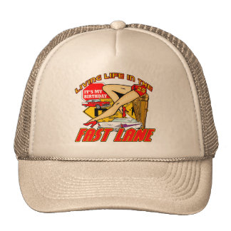 Fast Lane 25th Birthday Gifts Trucker Hat