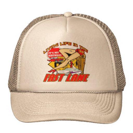 Fast Lane 90th Birthday Gifts Trucker Hat