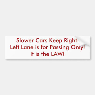 Fast Lane Bumper Sticker