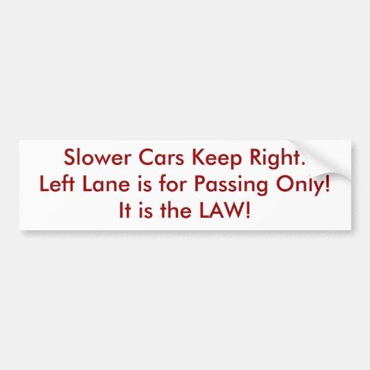 Fast lane bumper sticker