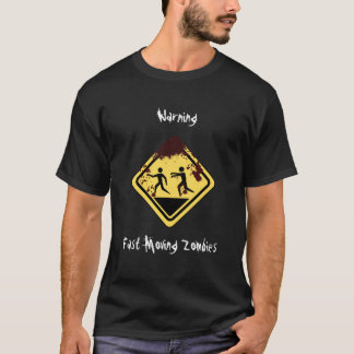 Fast Moving Zombies T-Shirt