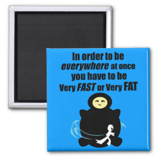 Fast or Fat 2 Inch Square Magnet