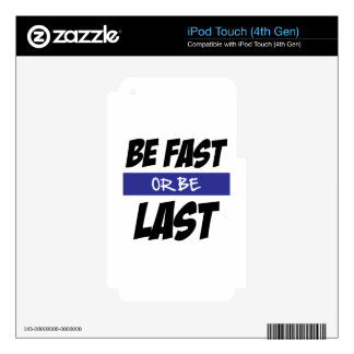 Fast or Last Decal For iPod Touch 4G