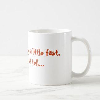 Fast Talker Coffee Mug