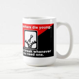 fast workerd die young coffee mug
