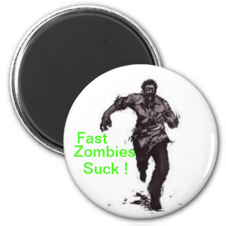Fast Zombies Magnets