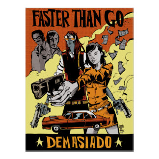 Faster Than Go Print/Poster Poster