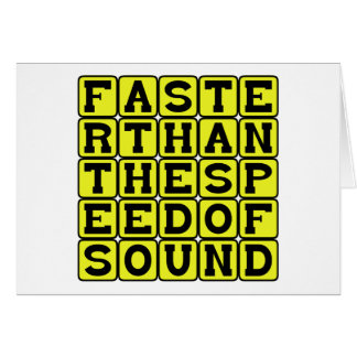 Faster Than The Speed Of Sound Card