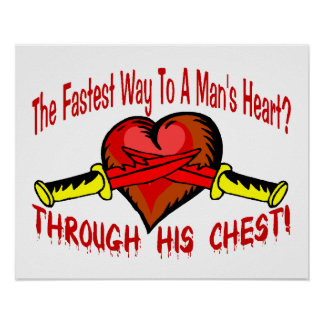 Fastest Way To A Mans Heart Print