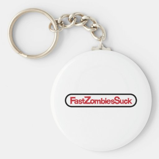 FastZombiesSuck Llavero Redondo Tipo Pin