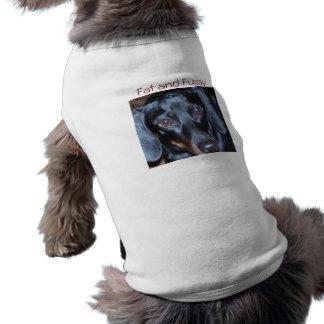 Fat and Fussy Dachshund Pet T Shirt