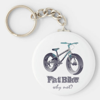Fat Bike Why Not Motivational Quote with fat bike Keychain