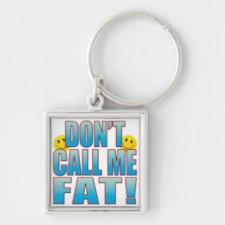 Fat Call Life B Keychain