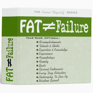 Fat Does Not Equal Failure - Binder #4