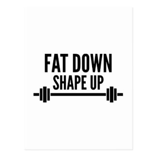 Fat Down Shape Up Postcard