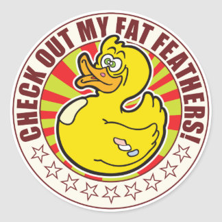 Fat Feathers Duck Classic Round Sticker