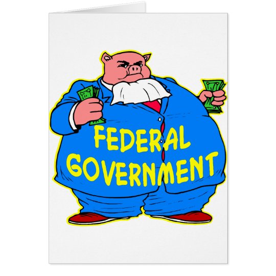 Fat Federal Government Pig Card