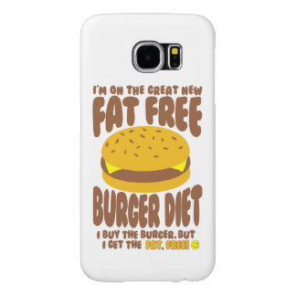 Fat Free Burger Diet Samsung Galaxy S6 Case