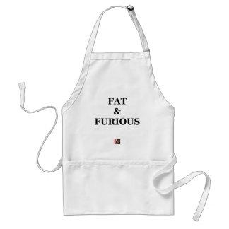 FAT & FURIOUS - Word games - François City Adult Apron