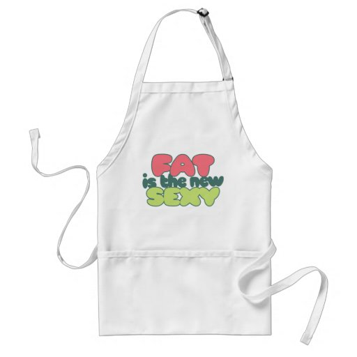 Fat is the new sexy aprons