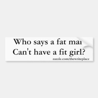 fat man funny car bumper sticker